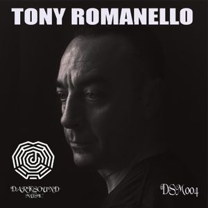 DARKSOUNDMUSIC004 TONY ROMANELLO SESSION