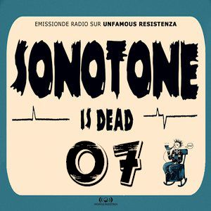 Sonotone is dead #07 (25/03/2014)