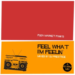 Feel What I'm Feelin': An All 45 Mix
