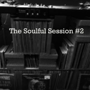 The Soulful Session #2