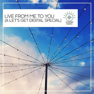 Live from Me to You (A Let's Get Digital Special)