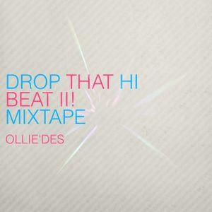 Ollie`des - Drop The HI Beat II