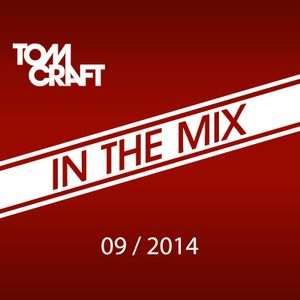 Tomcraft - In the mix - September 2014