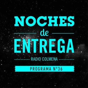 NOCHES DE ENTREGA N°36_09-06-2013