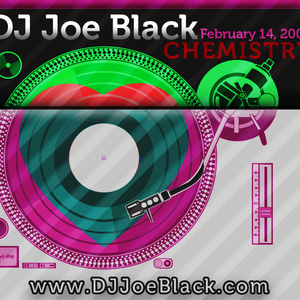 Joe Black - Chemistry (Valentines Day 2007)