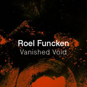 Roel Funcken VAnished Void mix