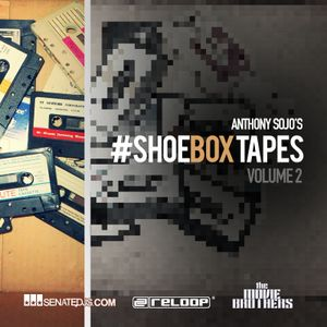 #ShoeBoxTapes- Vol 2 – Flava | Anthony Sojo [Collection of Retro hits 80s ,90s, 2k]