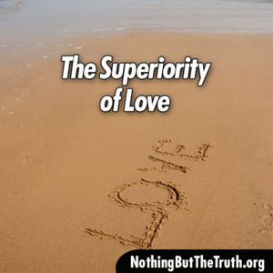 The Superiority Of Love