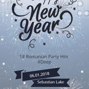 #1 Romanian Party Hits #Deep (Mix By Sebastian Lake 06.01.2018)