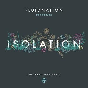 FLUIDNATION | ISOLATION