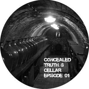 Concealed Truth's Cellar Episode 01