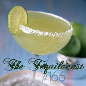 Toadcast #166 - The Tequilacast