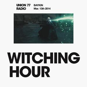 Witching Hour @ Union 77 Radio 13.03.2014 'Speak To Me, I'm Finally Listening'