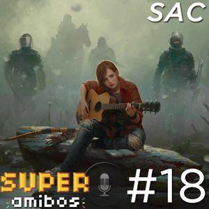 SAC 18 - O Último de Nós Dois (com Gilliard Lopes)