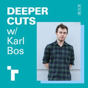 Deeper Cuts with Karl Bos - 28 November 2019
