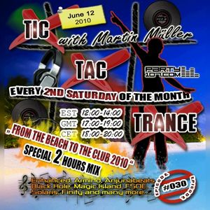 Tic Tac Trance #030: From The Beach To The Club