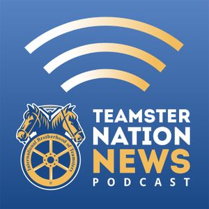 Listen to Teamster Nation News for March 16-22