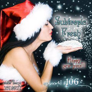Ron Sky - Subtropic Fresh Radioshow (Episode 106)