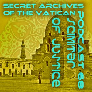 Scimitar of Justice - Secret Archives of the Vatican Podcast 68
