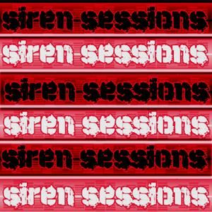 Siren Sessions #13