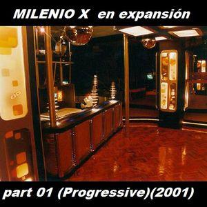 Milenio X en Expansion part 01 (Progressive)(2001)