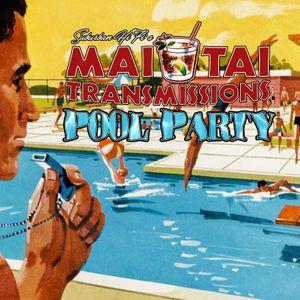 Mai Tai Transmissions Pool Party