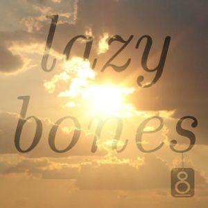 Lazy Bones July 2012