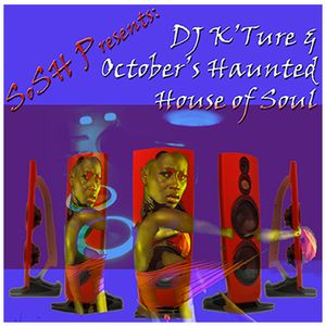 SoSH Presents October's House of Haunted Souls