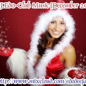 DJ.Ed0-Club Music [December 2011]
