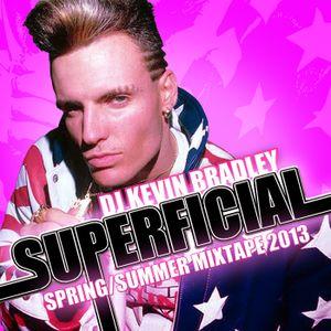 Superficial Springtime Mix 2013