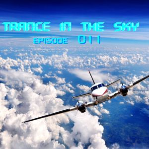 Trance In The Sky Episode 011