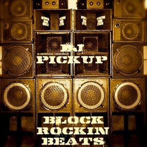 Block Rocking Beats Mix by DJ PICKUP