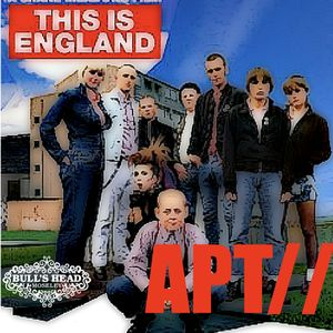 APT// This is England