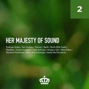Her Majesty of Sound, Vol 2