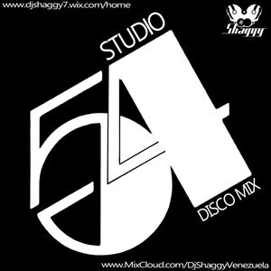 Dj Shaggy - Gregory Villarreal - Studio 54 Disco Mix