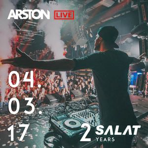 Arston - Live @ SALAT 2 Years 04.03.2017