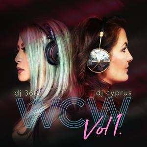 #WCW Vol. 1 - DJ 360 and DJ Cyprus