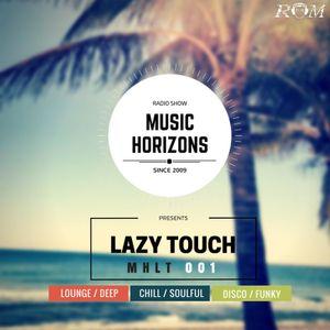 Dj Burlak - Music Horizons @ Lazy Touch MHLT 001 June 2017
