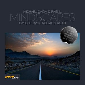 Mindscapes 130: Kerouac's Road By Michael Gaida (21. January 2012) On Pure.FM