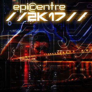 EPICENTRE - The 2K17 MiX