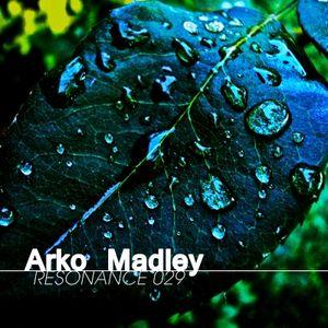 Arko Madley - Resonance 029 (2013-01-16)