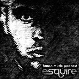 eSQUIRE House Music Podcast 099