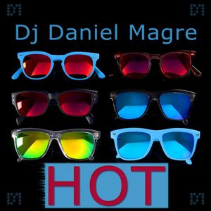 Dj Daniel Magre - HOT