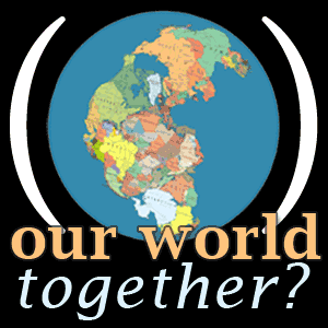 Our World Together with Patrick Hale #3
