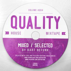 Bart Befunk - Quality House #004