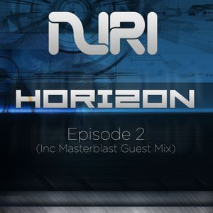 Horizon Episode #02 (Inc Masterblast Guest mix)