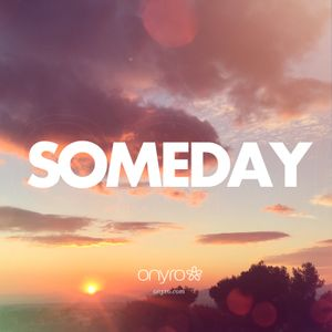 Onyro - Someday
