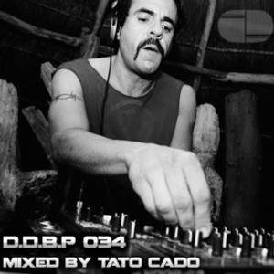 Digital Delight Podcast 034 (Mixed by Tato Cado)