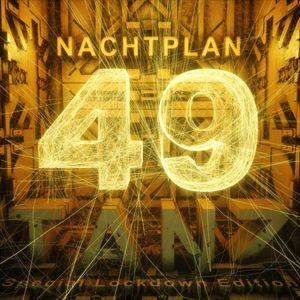 DJ Led Manville - Nachtplan Tanz Vol.49 (Special Lockdown Edition) (2020)