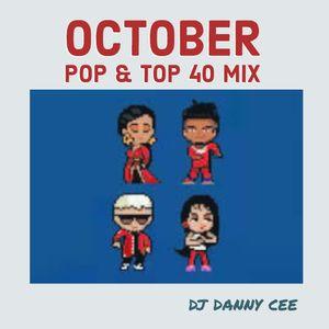 October Pop & Top 40 Mix - DJ Danny Cee